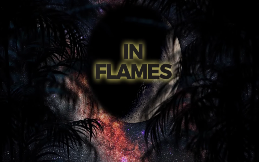 lyric video screen shot that says in flames