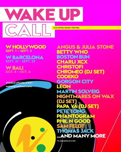 wake up call w hotel festival line up 2018